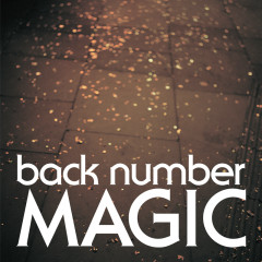 Magic - back number