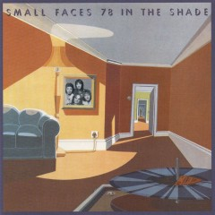 78 In The Shade - Small Faces