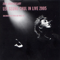 20th Anniversary Live In 2005 (Live) - Lee Seung Chul