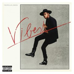 Vibes - Theophilus London