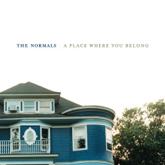 A Place Where You Belong - The Normals