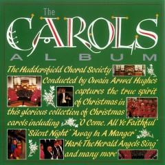 The Carols Album - Huddersfield Choral Society