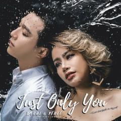 Just Only You (Single) - Yến Lê, Yanbi, DJ DSmall