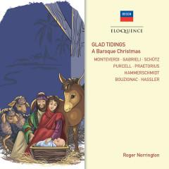 Glad Tidings! A Baroque Christmas - Charles Spinks, Stafford Dean, Paul Esswood, Hazel Holt, Ian Partridge