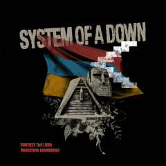 Protect The Land / Genocidal Humanoidz - System Of A Down