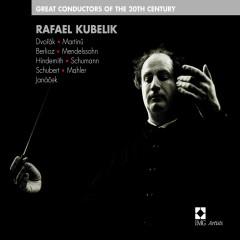 Great Conductors Of The 20th Century: Rafael Kubelik - Rafael Kubelik
