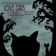 Love Cats: A Tribute to the Cure - Various Artists