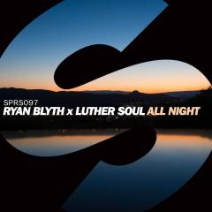All Night - Ryan Blyth, Luther Soul