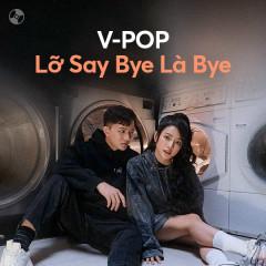 Lỡ Say Bye Là Bye - Han Sara, MIN, Bảo Anh, Hoàng Thùy Linh