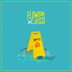 젖어'S (Wet) - Flowsik, Jessi