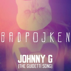 Johnny G (The Guidetti Song)