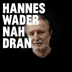 Nah dran - Hannes Wader