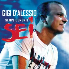 Semplicemente 6 - Gigi D'Alessio