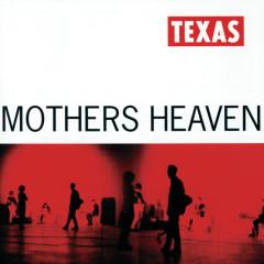 Mothers Heaven - Texas