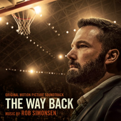 The Way Back (Original Motion Picture Soundtrack) - Rob Simonsen