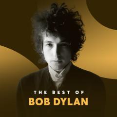 Những Bài Hát Hay Nhất Của Bob Dylan