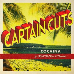 Cocaina - Captain Cuts,Rich The Kid,Daniels