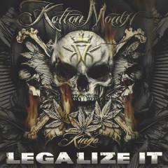 Legalize It - Kottonmouth Kings