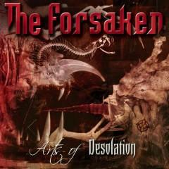 Arts of Desolation (Bonus Track Version) - The Forsaken