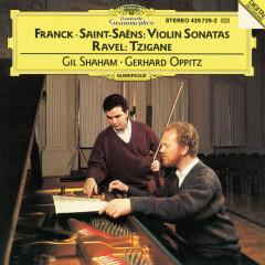 Franck / Saint Saens: Violin Sonatas; Ravel: Tzigane - Gil Shaham, Gerhard Oppitz