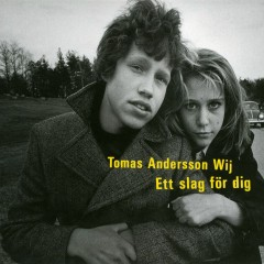 Ett slag för dig - Tomas Andersson Wij