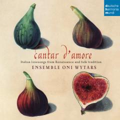 Cantar d'amore - Ensemble Oni Wytars
