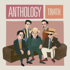 Anthology - TRI4TH