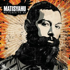 Selections from No Place To Be - Matisyahu