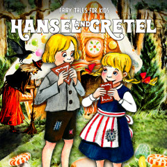 Hansel and Gretel - Fairy Tales for Kids