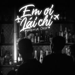 Em Ơi Lái Chị (Single)