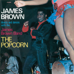 The Popcorn - James Brown, The James Brown Band