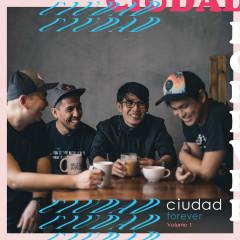 Ciudad Forever, Vol. 1 - Ciudad
