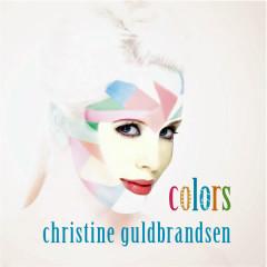 Colors (Album) - Christine Guldbrandsen