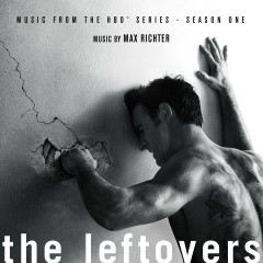 The Leftovers: Season 1 (Music from the HBO Series) - Max Richter