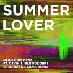 Summer Lover (Leandro Da Silva Remix) - Oliver Heldens, Devin, Nile Rodgers