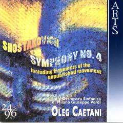 Shostakovich: Symphony No. 4, Op. 43 - Orchestra Sinfonica di Milano Giuseppe Verdi, Oleg Caetani