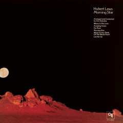 Morning Star (CTI Records 40th Anniversary Edition) - Hubert Laws