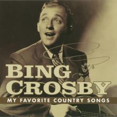 My Favorite Country Songs - Bing Crosby