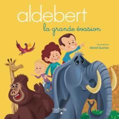 La grande évasion - Aldebert