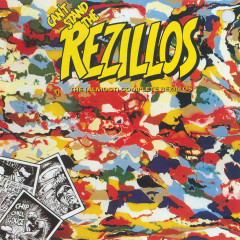 Can't Stand The Rezillos: The [Almost] Complete Rezillos - The Rezillos