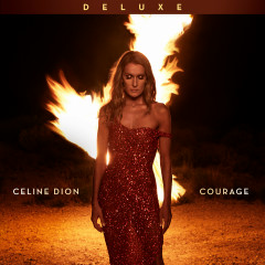 Courage (Deluxe Edition) - Céline Dion