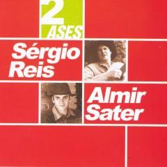 Dois ases - Sergio Reis, Almir Sater