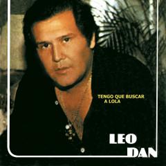 Tengo Que Buscar a Lola - Leo Dan