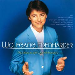 Die Liebe Ist Ein Wunschkonzert - Wolfgang Edenharder