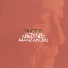 Duetos lo mejor de Armando Manzanero - Armando Manzanero