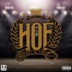 Fresh 2 Def Presents: Hall of Fame - DA L.E.S, Dj D Double D