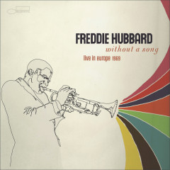 Without A Song - Freddie Hubbard