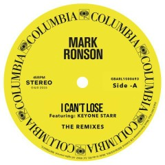 I Can't Lose (Remixes) - EP - Mark Ronson,Keyone Starr