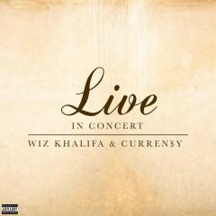 Live In Concert EP - Wiz Khalifa, Curren$y
