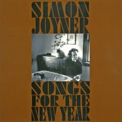 Songs for the New Year - Simon Joyner